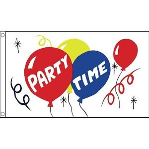 Party Time Flag 5 x 3 FT - 100% Polyester With Eyelets - Birthday Party Leaving