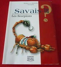 Savais-tu ? Les Scorpions No.5 ! Bergeron Quintin Sampar