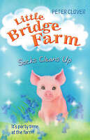 Socks Cleans Up by Peter Clover - Little bridge farm - New Book