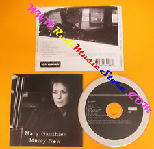 CD MARY GAUTHIER Mercy Now 2005 Europe LOST HIGHWAY  no lp mc dvd (CS7)
