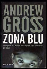 """ANDREW GROSS """"ZONA BLU"""" PRIMA EDIZIONE"""
