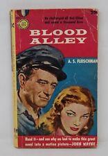 Blood Alley Fleischman Gold Medal Book 1st Printing 1955 (John Wayne cover)