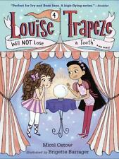 A Stepping Stone Book(Tm): Louise Trapeze Will Not Lose a Tooth by Micol.