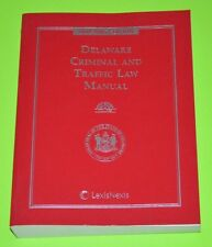 Delaware Criminal and Traffic Law Manual 2004 - 2005 edition, VERY GOOD, no CD