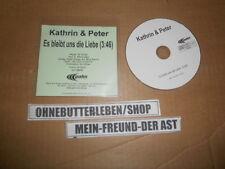 CD Pop Kathrin & Peter - Es bleibt uns die Liebe (1 Song) Promo PALM REC