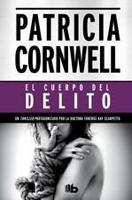 El cuerpo del delito (Spanish Edition)