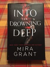 Into the Drowning Deep by Mira Grant (2017, Hardcover)