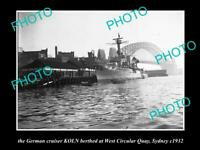 OLD 6 X 4 HISTORIC PHOTO OF THE GERMAN  NAVY SHIP KOLN IN SYDNEY c1932