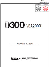 Nikon D300 Service Repair Manual and Nikon D300 Parts List