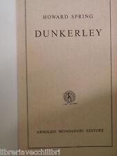 DUNKERLEY Howard Spring Mondadori I libri del pavone 1958 Olga Ceretti romanzo