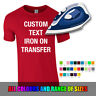 CUSTOM IRON ON TRANSFER Personalised Tshirt Hoodie Sweater Text Name Number