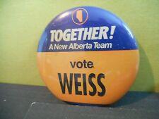 Campaign Button Pinback Canada Election Political Pin,Vote Weiss,Alberta