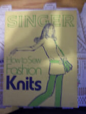 Singer How To Sew Fashion Knits 1972