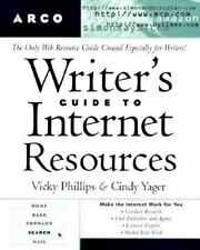 Writer's Guide to Internet Resources Phillips, Vicky, Yager, Cindy Paperback