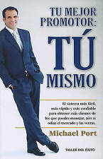 NEW Tu Mejor Promotor : Tu Mismo (Spanish Edition) by Michael Port