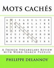 Mots Cachés : A French Vocabulary Review with Word-Search Puzzles by Philippe...
