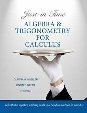 Just-in-Time Algebra and Trigonometry for Calculus (4th Edition)