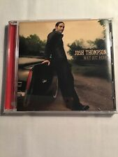 Josh Thompson - Way Out Here (CD, 2010) Blame It On Waylon, Always Been Me