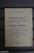 Guerra d' Africa - MANUALE LINGUISTICO PER L'AFRICA ORIENTALE - MAGG. F. CARESSA