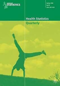 Health Statistics Quarterly No 33, Spring 2007 by NA, NA