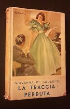 I ROMANZI DELLA ROSA BIBLIOTECA DELLE SIGNORINE LA TRACCIA PERDUTA N 80 1939