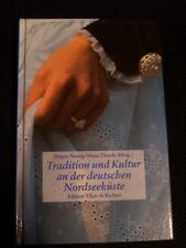 Jürgen Newig: Tradition und Kultur an der deutschen Nordseeküste