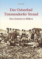 150 Jahre Timmendorfer Strand Geschichte Bildband Bilder Buch Fotos Archivbilder