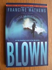 Francine Mathews Blown 1st Ed ARC SIGNED in NEW condition