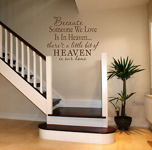 Beacause Someone We Love Is In Heaven Wall Art Sicker Home Lounge Hallway Quote