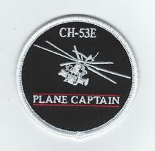 """HMH-461 """"CH-53E PLANE CAPTAIN""""  patch"""