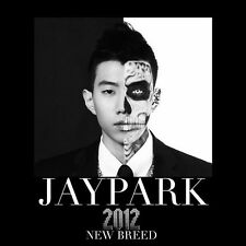 JAY PARK 2012 NEW BREED  FEET. DOK2, DYNAMIC DUO, THE QUIETT, T