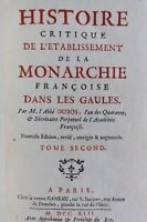 HISTOIRE CRITIQUE DE L'ETABLISSEMENT DE LA MONARCHIE FRANCAISE DANS LES GAULE...