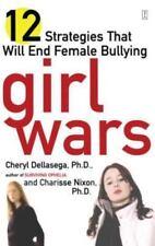 Girl Wars by Cheryl Dellasega and Charisse Nixon (2003 Paperback) 563