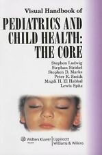 Visual Handbook of Pediatrics and Child Health: The Core: Co-published by