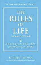 The Rules of Life, Expanded Edition: A Personal Code for Living a Better,...