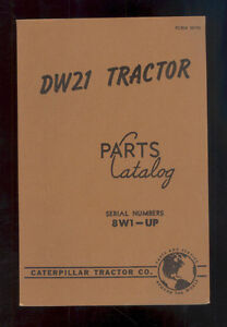 1952 CATERPILLAR DW21 TRACTOR PARTS MANUAL / 8W1-UP / FORM 30190