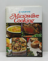 Sanyo Microwave Cooking Cookbook - Recipes - Hardcover - 190 Pages
