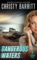Dangerous Waters: Volume 4 (Lantern Beach) by Barritt, Christy Book The Fast