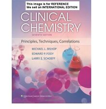 Clinical Chemistry: Principles, Techniques and Correlations(Int' Ed Paperback)7e