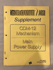 Rowe/AMI Supplement for CDM-12 Mechanism Main Power Supply