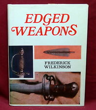Edged Weapons, Frederick Wilinson, 1970 1st American Edition