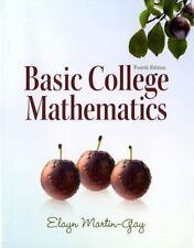 NEW Basic College Mathematics 4th Edition Elayn Martin-Gay Instruct Edition