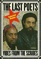 Vibes from the Scribes: Selected Poems by The Last Poets Paperback Book The Fast
