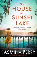 The House on Sunset Lake, Perry, Tasmina, Used Very Good Book