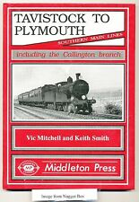 Tavistock to Plymouth and Callington Branch by Vic Mitchell, Keith Smith...