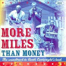 NEW More Miles Than Money: The Soundtrack to Garth Cartwright's Book (Audio CD)