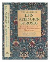 The Memoirs of John Addington Symonds by Symonds John Addington Book The Fast