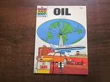 THE HOW AND WHY WONDER BOOK OF OIL Vintage 1979 School Reference Softcover