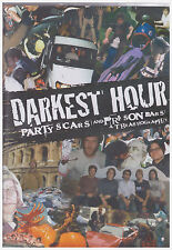 DARKEST HOURS PARTY SCARS AND PRISON BARS (DVD)