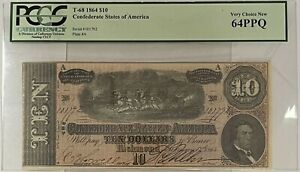 1864 $10 T-68 Ten Dollar Confederate Note PCGS 64PPQ Very Choice New